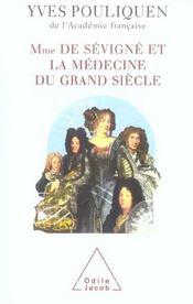 Madame De Sevigne Et La Medecine Du Grand Siecle - Intérieur - Format classique