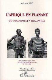 L'afrique en flanant ; de tamanrasset à brazzaville - Intérieur - Format classique