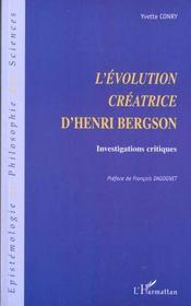 L'Evolution Creatrice D'Henri Bergson ; Investigations Critiques - Intérieur - Format classique
