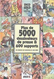 Dico solo en couleurs ; plus de 5000 dessinateurs de presse et 600 supports - Couverture - Format classique