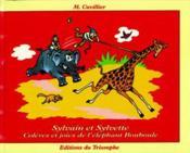 Sylvain et Sylvette t.12 ; colères et joie de l'éléphant Bouboule - Couverture - Format classique