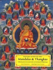 Mandalas & thangkas ; peintures sacrées du Tibet - Couverture - Format classique