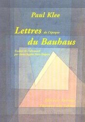 Lettres Du Bauhaus (1920-1931) - Intérieur - Format classique