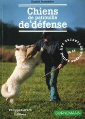 Chiens De Patrouille Et De Defense - Intérieur - Format classique