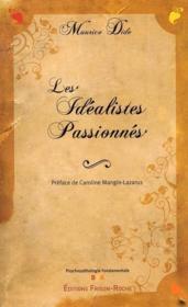 Les idéalistes passionnés - Couverture - Format classique