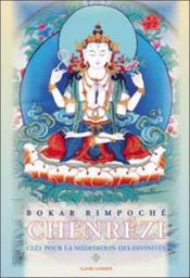 Chènrézi ; clés pour la méditation des divinités - Couverture - Format classique
