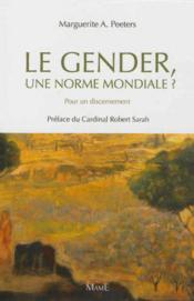 Vente  Le gender, une norme mondiale ? pour un discernement  - Collectif - Marguerite A. Peeters