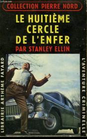 Le Huitieme Cercle De L'Enfer. Collection L'Aventure Criminelle N° 82. - Couverture - Format classique