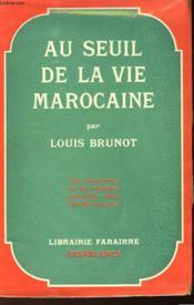 Au Seuil De La Vie Marocaine - Couverture - Format classique