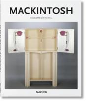 Vente livre :  Mackintosh  - Peter Fiell - Charlotte Fiell