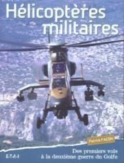 Helicopteres Militaires - Couverture - Format classique