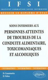 Soins Infirmiers Aux Personnes Atteintes De Troubles De La Conduite Alimentaire Toxicomaniaques Alco - Intérieur - Format classique