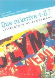 Que M Arrive T Il. Litterature Et Evenement - Intérieur - Format classique