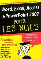 Word, Excel, Access, Powerpoint 2007 pour les nuls - Intérieur - Format classique