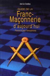 Guide de la franc-maçonnerie d'aujourd'hui - Intérieur - Format classique