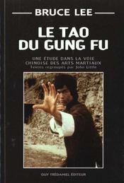 Le tao du gung fu - Intérieur - Format classique