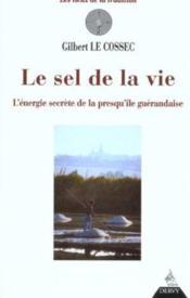 Le Sel De La Vie - Couverture - Format classique
