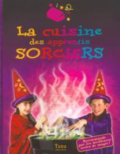 La cuisine des apprentis sorciers - Couverture - Format classique