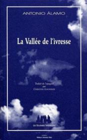 La vallée de l'ivresse - Couverture - Format classique