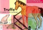 Truffe, la petite truie curieuse - Couverture - Format classique