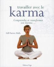Travailler Avec Le Karma - Intérieur - Format classique