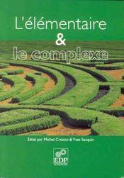 L'elementaire et le complexe - Intérieur - Format classique