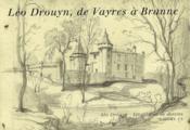 Léo Drouyn, de Vayres à Branne - Couverture - Format classique