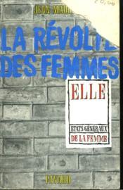 La Revolte Des Femmes. - Couverture - Format classique