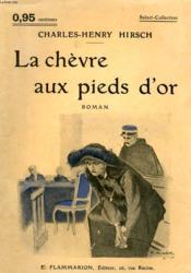 La Chevre Aux Pieds D'Or. Collection : Select Collection N° 150 - Couverture - Format classique
