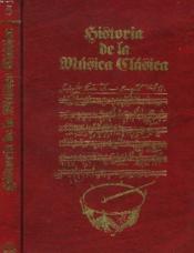 Historia De La Musica Clasica, Tomo 5. Ix/ La Musica Del Nuevo Siglo. X/ Los Movimientos Contemporaneos. - Couverture - Format classique