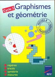 Graphismes et géometrie ; cycle 2 ; fiches à photocopier - Intérieur - Format classique