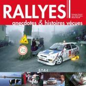 Rallyes, anecdoctes & histoires vécues - Couverture - Format classique