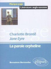 Charlotte Bronte Jane Eyre La Parole Orpheline - Intérieur - Format classique