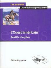 L'Ouest Americain Realites Et Mythes - Intérieur - Format classique