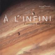A L'Infini, L'Univers En Images - Couverture - Format classique