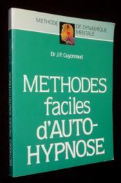 Methodes Faciles D'Auto-Hypnose - Couverture - Format classique