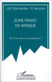 Zone franc en Afrique ; fin d'une ère ou renaissance ? - Intérieur - Format classique