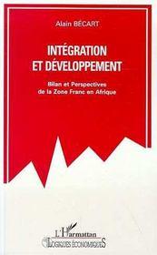 Integration Et Developpement ; Bilan Et Perspectives De La Zone Franc En Afrique - Intérieur - Format classique