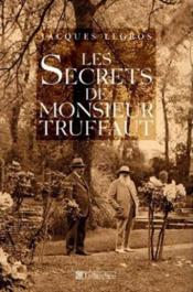 Les secrets de monsieur truffaut - Couverture - Format classique
