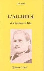 Au-Dela Et La Survivance De L'Etre - Couverture - Format classique