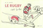 Le rugby c'est facile - Intérieur - Format classique