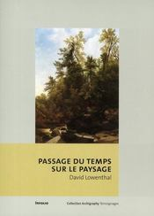 Passage du temps sur le paysage - Intérieur - Format classique