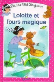 Lolotte et l ours magique t.10 - Couverture - Format classique