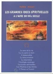 Grandes Idees Spirituelles A L'Aube Du Xxie Siecle (Les) - Couverture - Format classique