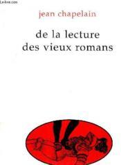 De la lecture de vieux romans - Couverture - Format classique