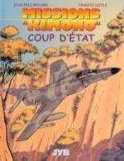 Missions kimono t.4 ; coup d'état - Intérieur - Format classique