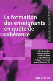 La formation des enseignants en quête de cohérence - Couverture - Format classique