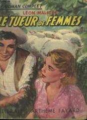 Le Tueur De Femmes. Collection : Le Roman Complet. - Couverture - Format classique
