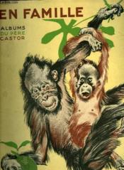 En Famille. Albums Du Pere Castor. - Couverture - Format classique