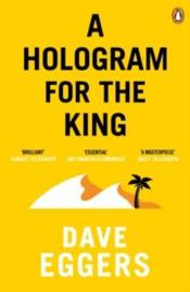 Vente  Hologram for the king, a  - Dave Eggers